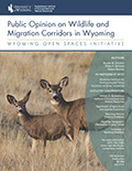 Public Opinion on Wildlife and Migration Corridors in Wyoming cover