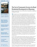 Wyoming Open Spaces: The Cost of Community Services for Rural Residential Development in Wyoming cover