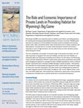 Wyoming Open Spaces: Role & Economic Importance Private Lands Providing Habitat for Wyoming's Big Game cover
