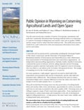 Wyoming Open Spaces: Public Opinion in Wyoming on Conserving Agricultural Lands and Open Space cover