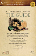 Wyoming Local Foods: The Guide Your All-in-One Reference for Local Producers - Community Gardens - Local Food Groups - Food Events - Farmers Markets cover