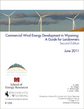 Commercial Wind Energy Development in Wyoming: A Guide for Landowners, Second Edition cover