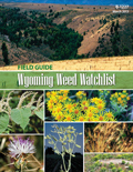 Wyoming Weed Watchlist Field Guide cover
