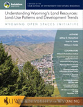 Understanding Wyoming's Land Resources: Land-Use Patterns and Development Trends cover