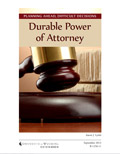 Planning Ahead, Difficult Decisions: Durable Power of Attorney cover