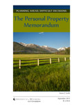 Planning Ahead, Difficult Decisions: The Personal Property Memorandum cover
