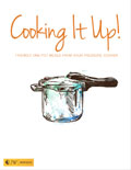 Cooking It Up! Friendly One-Pot Meals from Your Pressure Cooker cover
