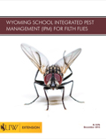 Wyoming School Integrated Pest Management (IPM) for Filth Flies cover