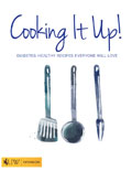 Cooking It Up! Diabetes-Healthy Recipes Everyone Will Love cover