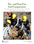 Rogers Research Site Bulletin 7: Pre- and Post-Fire Soil Comparisons, Rogers Research Site, north Laramie Mountains, Wyoming cover