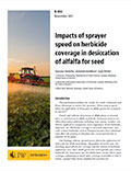 Impacts of Sprayer Speed on Herbicide Coverage in Desiccation of Alfalfa for Seed cover