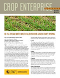 Crop Enterprise Budget: No-till Dryland Winter Wheat/Fallow Rotation, Goshen County, Wyoming cover
