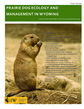Prairie Dog Ecology and Management in Wyoming cover