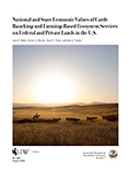 National and State Economic Values of Cattle Ranching and Farming-Based Ecosystem Services on Federal and Private Lands in the U.S. cover