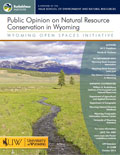 Wyoming Open Spaces: Public Opinion on Natural Resource Conservation in Wyoming cover