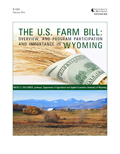 The U.S. Farm Bill: Overview, and Program Participation and Importance in Wyoming cover