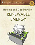 Heating and Cooling with Renewable Energy: An Introduction to Geothermal Heat Pumps cover