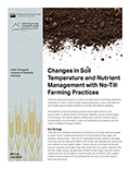 Changes in Soil Temperature and Nutrient Management with No-Till Farming Practices cover