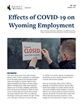 Effects of COVID-19 on Wyoming Employment cover