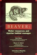 Beaver: Water resources and riparian habitat manager cover