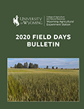Wyoming Agricultural Experiment Station 2020 Field Days bulletin cover