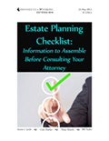 Planning Ahead, Difficult Decisions: Estate Planning Checklist - Information to Assemble Before Consulting Your Attorney cover