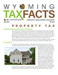 Wyoming Tax Facts Property Tax cover